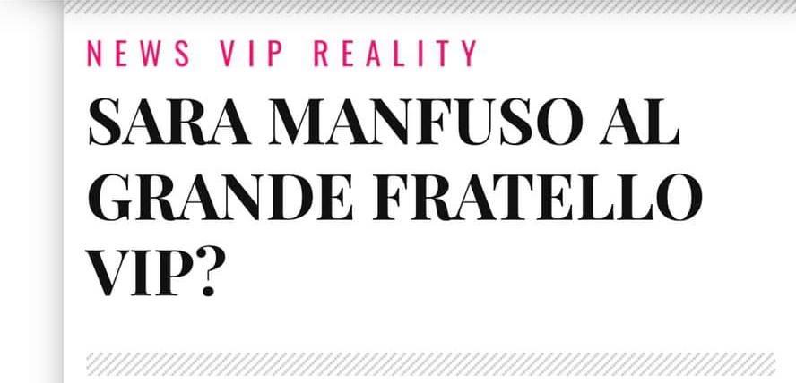 Sara Manfuso al Grande Fratello Vip?